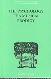 Cover of: The Psychology of a Musical Prodigy