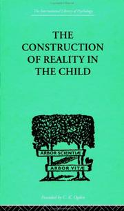 Cover of: The Construction of Reality in the Child