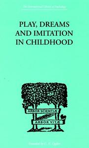 Cover of: Play, Dreams and Imitation in Childhood