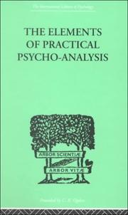 Cover of: The Elements of Practical Psycho-Analysis | Paul BOUSFIELD