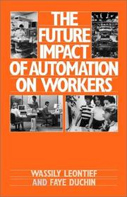 Cover of: The future impact of automation on workers