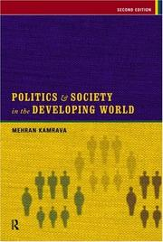Cover of: Politics and society in the developing world | Mehran Kamrava