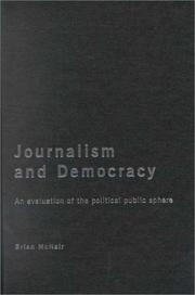 Cover of: Journalism and democracy | Brian McNair