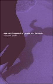 Cover of: Reproductive Genetics, Gender and the Body | E. Ettorre