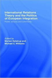 Cover of: International Relations Theory and European Integration: Power, Security and Community