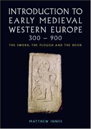 Cover of: An Introduction to Early Medieval Western Europe, 400-900