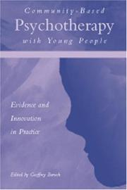 Cover of: Community-based psychotherapy with young people |