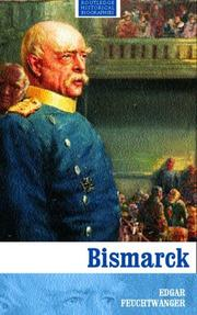 Cover of: Bismarck (Routledge Historical Biographies) | Feuchtwanger