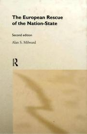 The European rescue of the nation-state by Milward, Alan S.