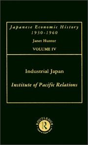 Cover of: Industrial Japan: Aspects of Recent Economic Changes as Viewed by Japanese Writers