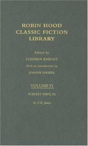 Cover of: Forest Days, Volume 3: Robin Hood Classic Fiction Library (Routledge Library of Folklore and Popular Culture)