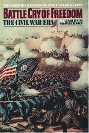 Cover of: Battle Cry of Freedom: the Civil War era