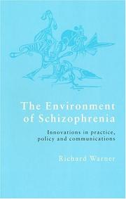 Cover of: environment of schizophrenia | Richard Warner