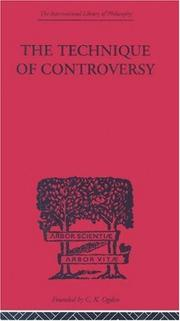 Cover of: THE TECHNIQUE OF CONTROVERSY | Bor Bogoslovsky