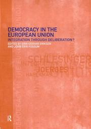 Cover of: Democracy in the European Union | John Fossum