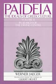 Cover of: Paideia: The Ideals of Greek Culture Volume II