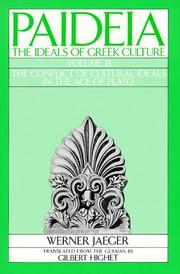 Cover of: Paideia: The Ideals of Greek Culture Volume III