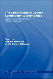 Cover of: Contribution of Joseph A. Schumpeter to Economics (Routledge Studies in the History Ofeconomics, 43)