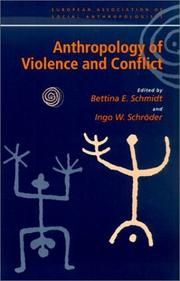 Cover of: Anthropology of Violence and Conflict (European Association of Social Anthropologists)