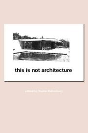 Cover of: This is Not Architecture | K. Rattenbury