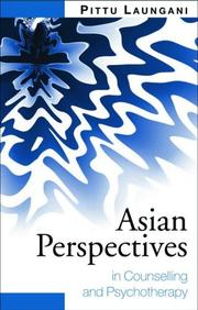 Cover of: Asian perspectives in counselling and psychotherapy | Pittu Laungani