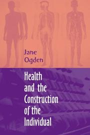 Cover of: Health and the Construction of the Individual