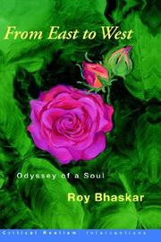 Cover of: From East to West: Odyssey of a Soul (Critical Realism--Interventions)