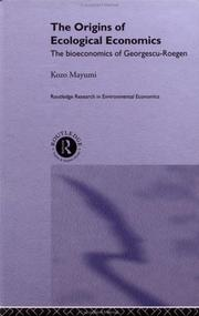 Cover of: The origins of ecological economics | Kozo Mayumi