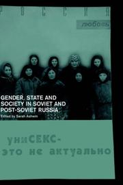 Cover of: Gender, State and Society in Soviet and Post-Soviet Russia