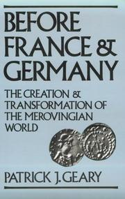 Before France and Germany by Patrick J. Geary