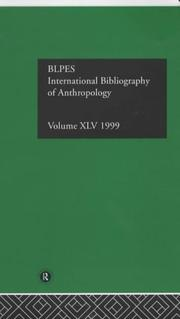 Cover of: International Bibliography of Anthropology: International Bibliography of the Social Sciences 1999 (Ibss: Anthropology (International Bibliography of Social Sciences))