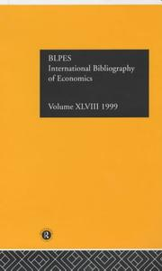 Cover of: International Bibliography of Economics: International Bibliography of the Social Sciences 1999 (International Bibliography of Economics (Ibss: Economics))