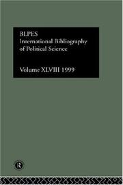 Cover of: International Bibliography of Political Science: International Bibliography of the Social Sciences 1999 (International Bibliography of Political Science (Ibss: Political Science))