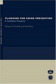 Cover of: Planning for Crime Prevention: | R. Schneider