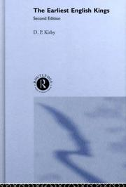 Cover of: The earliest English kings | D. P. Kirby