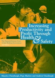 Cover of: Increasing Productivity and Profit through Health and Safety | Maurice Oxenburgh