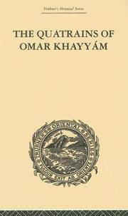 Cover of: The Quatrains of Omar Khayyam