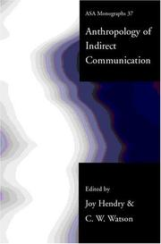 Cover of: An anthropology of indirect communication