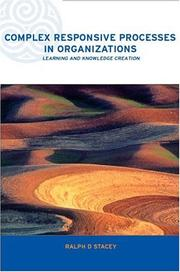 Cover of: Complex Responsive Processes in Organizations