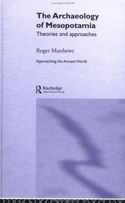 Cover of: archaeology of Mesopotamia | Matthews, Roger Dr.
