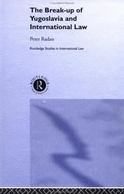 Cover of: Break-Up of Yugoslavia and International Law (Studies in International Law)