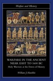 Cover of: Warfare in the ancient Near East to c. 1600 BC |