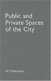 Cover of: Public and private spaces of the city