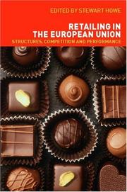 Cover of: Retailing In The European Union | Stewart Howe