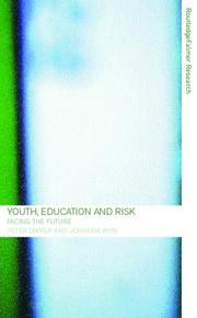 Cover of: Youth, Education and Risk | Peter Dwyer