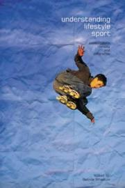 Cover of: Understanding lifestyle sport | Belinda Wheaton