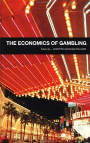The economics of gambling by Leighton Vaughan-Williams