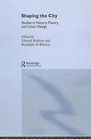 Cover of: Shaping the City | Edward Robbins