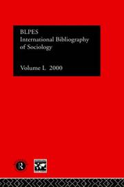 Cover of: International Bibliography of Sociology: International Bibliography of the Social Sciences 2000 (International Bibliography of Sociology (Ibss: Sociology))