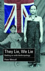 Cover of: They Lie, We Lie | Peter Metcalf